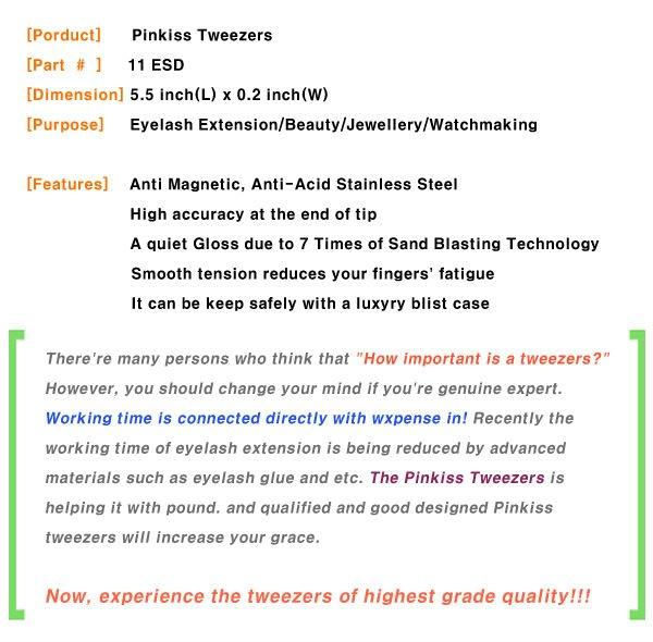 PINKISS tweezers (11 ESD)/high precision/eyelash extension tweezers