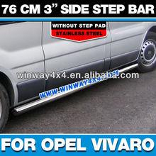 OPEL VIVARO SIDE STEP BAR FOR MPV VAN