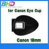Eyecup for Canon EOS 600D 550D 500D 450D 400D 350D 300D 300 88QD 18mm