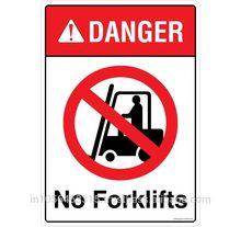 DANGER: No Fork Lifts - FS803