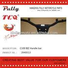 C100 BIZ Motorcycle spare parts of Handle Bar