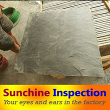 Slate tiles Quality Control Services / Third Party Inspection Services / Sunchine Inspection your quality partner in China