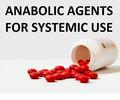 Anabolizantes agentes para sistêmica uso