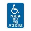 """N-100,12"""" x18""""Il EGP,( handicap simbolo) parcheggio solo van accessibile, California spec segno"""