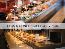 Closed Concept Sushi Conveyor