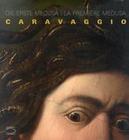 La Premire Medusa. Das erste Medusa. Caravaggio.