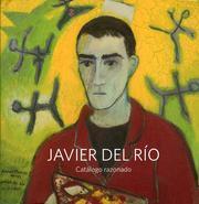 Javier del Ro. Catalogo Razonado.