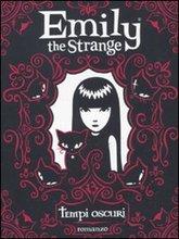Tempi oscuri. Emily the strange.