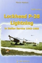 Lockheed P-38 Lightning in italian service 1943-1955.