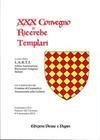 XXX Convegno di Ricerche Templari.