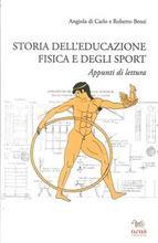 Storia dell'Educazione Fisica e degli Sport. Appunti di Lettura.