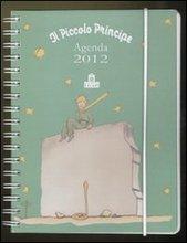 Piccolo principe. Agenda 2012.