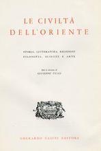 Le civilt dell'oriente. Storia, letteratura, religioni, filosofia, scienze e arte. Volume Terzo.