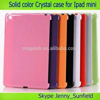 Tablet case solid color smart cover companion crystal case for ipad mini , for ipad mini case crystal ,for ipad case mini