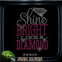 Shine Bright Like A Diamond Customized Rhinestone Hot Fix Transfer