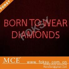 Born to wear diamonds hot fix rhinestone