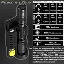 Nitecore P20UV Flashlight Tactical Flashlight With White and Ultraviolet LEDs Maximum Output /UV LED Light/Tactical Flashlight