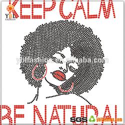 Supply Keep Calm Be Natural Girl Design Fashion Hotfix Motif for Shirt