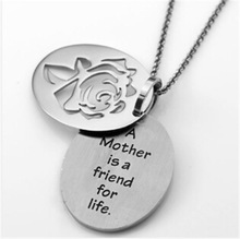 Yiwu Aceon Stainless Steel Mother is a Friend for Life Rose dog tag