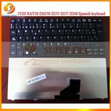 original for ACER 532H NAV50 EM350 D255 D257 D260 Spanish SP keyboard,100% working and testing(SUPER ERA)