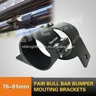 76-81mm Bull Bar Bumper Mounting Bracket For Led Work Light Bar Driving Lamp