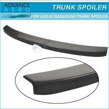 ABS Plastic Trunk Spoiler Wing For 2006 2007 2008 2009 2010 2011 Lexus IS250/IS350