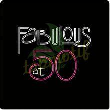 Fabulous at 50 Flat Back Diamante for women dresses