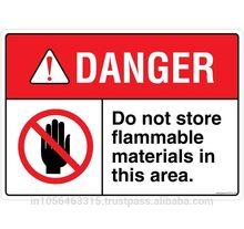 DANGER: Do not Store Flammable Materials - FE712