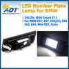 LED license plate lamp for BMW E81 E87 E87N E85(Z4) E86(Z4 coupe) E63 E63N E64(M6) E64N Mini R55 Astra H GTC(Saloon)