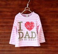 hot sale ! Free shipping! i love dad 2~7A t-shirt girl wholesale girls blouse 5pcs/lot  fashion clothes 2013