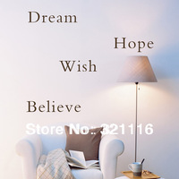 Wholesale Free Shipping Home Decor Vinyl Wall Sticker Wall Decal  Wall Quote Decals-Dream Hope Wish Believe(23.6 x 19.7in/set)