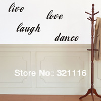 Free Shipping Four Words Home Decor Vinyl Wall Sticker Home Decor  Wall Quote Decals-live love laugh dance (23.6 x 9.8 in/set)