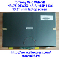 for Sony Vaio VGN-SR  NRL75-DEWZX14A-A- t15P 1136 laptop, WXGA, 13.3 SLIM laptop screen,  from manufacturer directly