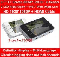 2.7''TFT Screen 500MP CMOS Car Video Recorder HD1920*1080P + HDMI Cable + 140 Degree Wide Angle + G-Sensor + 2 LED Night Vision
