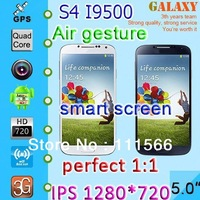 Smart screen Air gesture Real 5 inch 1280*720 screen Perfect 1:1 version Galaxy I9500 phone S4 phone MTK6589 Quad cores 1GB Ram