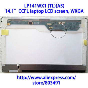 "LP141WX1 (TL)(A5) , 14.1"" laptop LCD screen, LP141WX3 TL A5, Grade A+, CCFL backlight, WXGA, 1280*800 pixels, 30 pins"