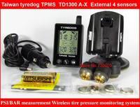 Taiwan tyredog car TPMS system,PSI/BAR measurement ,external 4 sensors ,with bracket ,TD1300 A-X