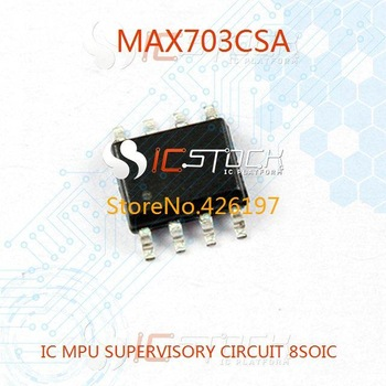 MAX703CSA IC MPU SUPERVISORY CIRCUIT 8SOIC MAX703CS Maxim Integrated 703 MAX703 703C MAX70 703CS