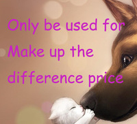 only be used for make up the  price  difference  1.00USD/piece ( example: need 18USD , then order 18 pieces)