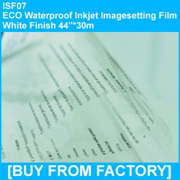 "ECO Waterproof Inkjet Imageseetting Film Clarity Finish 44""*30M"