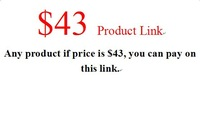 $43 product  link, any product price at $43 all can pay on this link