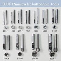 1000# 12 mm DIY handmade carbon steel metal eyelet buttonhole tools for make eyelet hole tool set