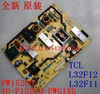 Original tcl l32f12 l32f11 power board 40-p152c0-pwg1xg pw152c0