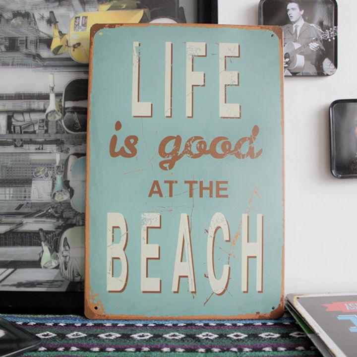Life is good at the beach tin sign bar sign metal poster wall decoration - Decoratie bar ...