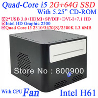 "mini form factor pc with 5.25"" CD-ROM Quad Core i5 2310 3470 2500K 3470S 2.9Ghz-3.4Ghz Intel HD Graphic 2500 2G RAM 64G SSD"