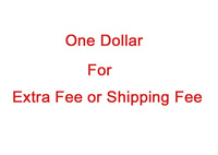 One  Dollar For Extra Fee Or Shipping Fee