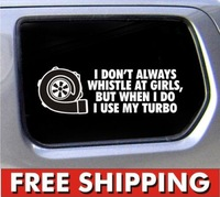 I don't usually whistle at girls diesel sticker cummins powerstroke coal decal,Free Shipping