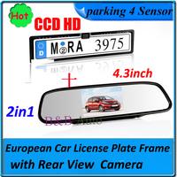"CCD car rearview camera parking EU Car License Plate Frame with 4.3"" car mirror monitor for all EU car"