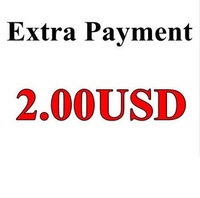 Special Link for Buyers Make Extra Payment, 2.00USD