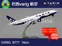 Free Shipping Brazil varig Airline B777 16cm metal airplane models aircraftmodel airbus prototype plane model kits